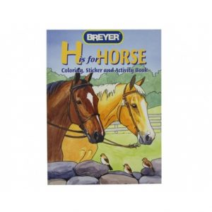 Breyer H is For Horse Activity Book