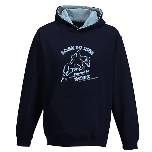 Born to ride forced to work hoodie